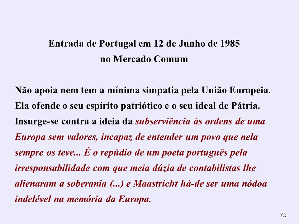 Entrada de Portugal em 12 de Junho de 1985 no Mercado Comum