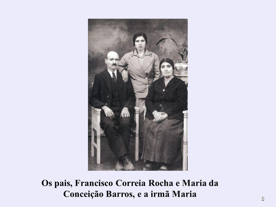 Os pais, Francisco Correia Rocha e Maria da Conceição Barros, e a irmã Maria