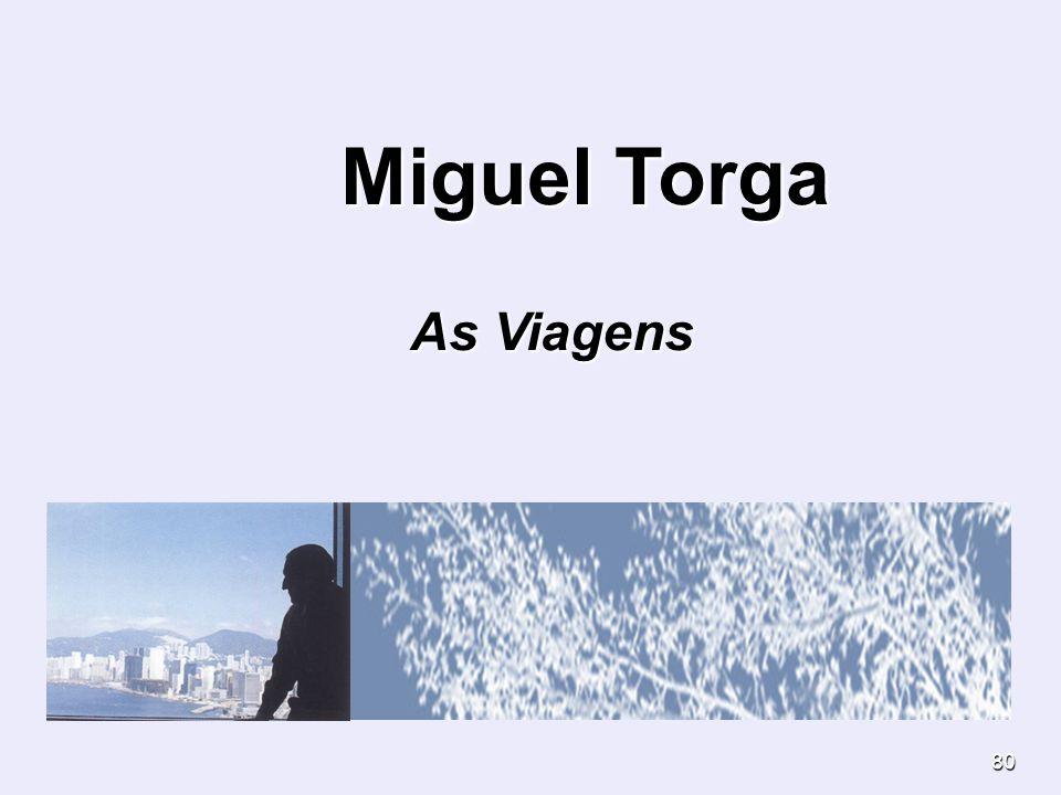 Miguel Torga As Viagens