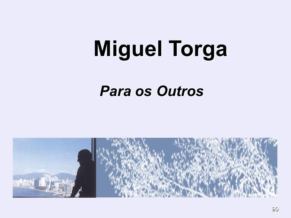 Miguel Torga Para os Outros