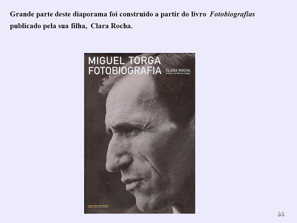 Grande parte deste diaporama foi construído a partir do livro Fotobiografias publicado pela sua filha, Clara Rocha.