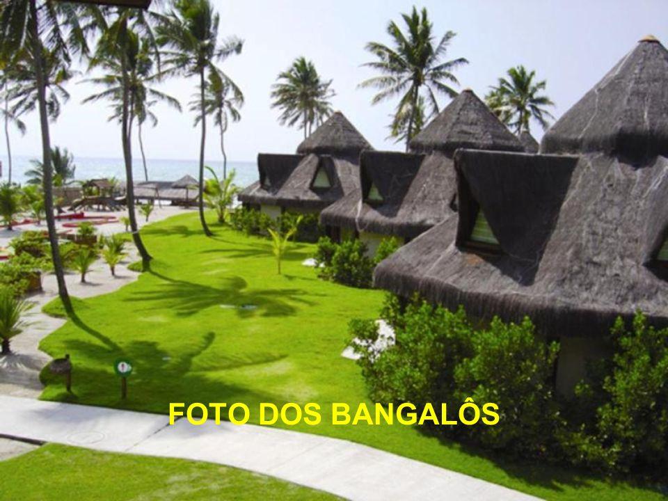 FOTO DOS BANGALÔS
