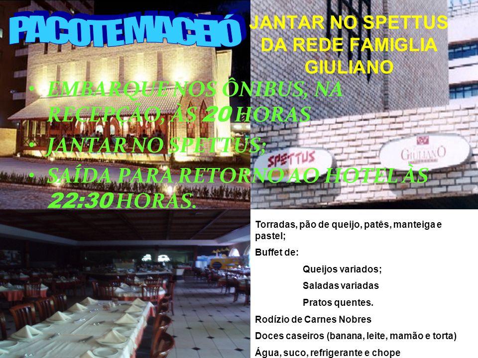 JANTAR NO SPETTUS DA REDE FAMIGLIA GIULIANO