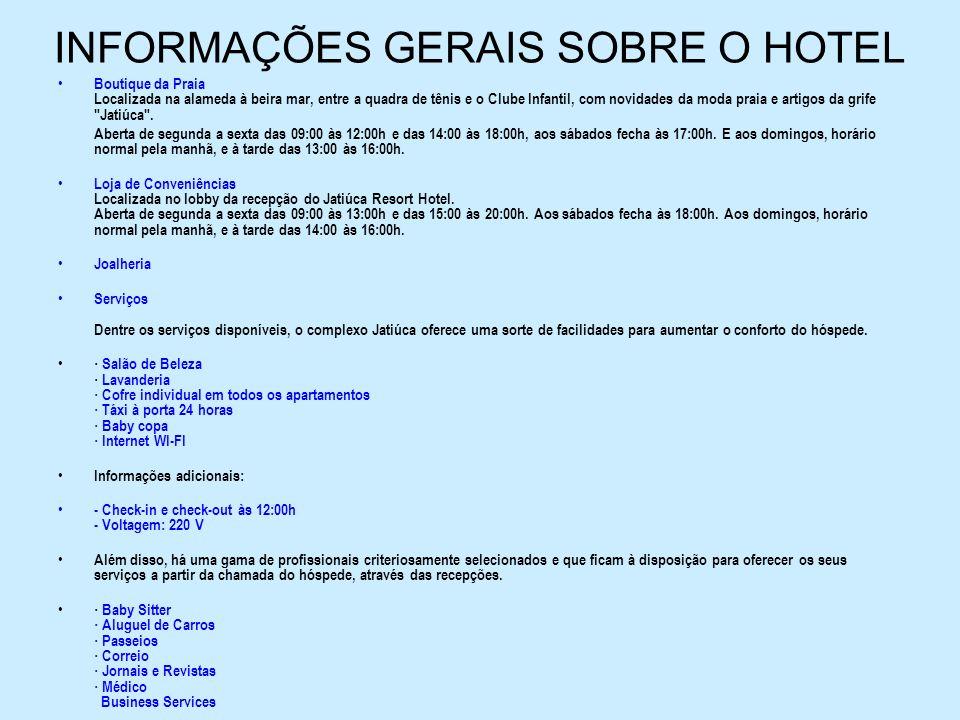 INFORMAÇÕES GERAIS SOBRE O HOTEL