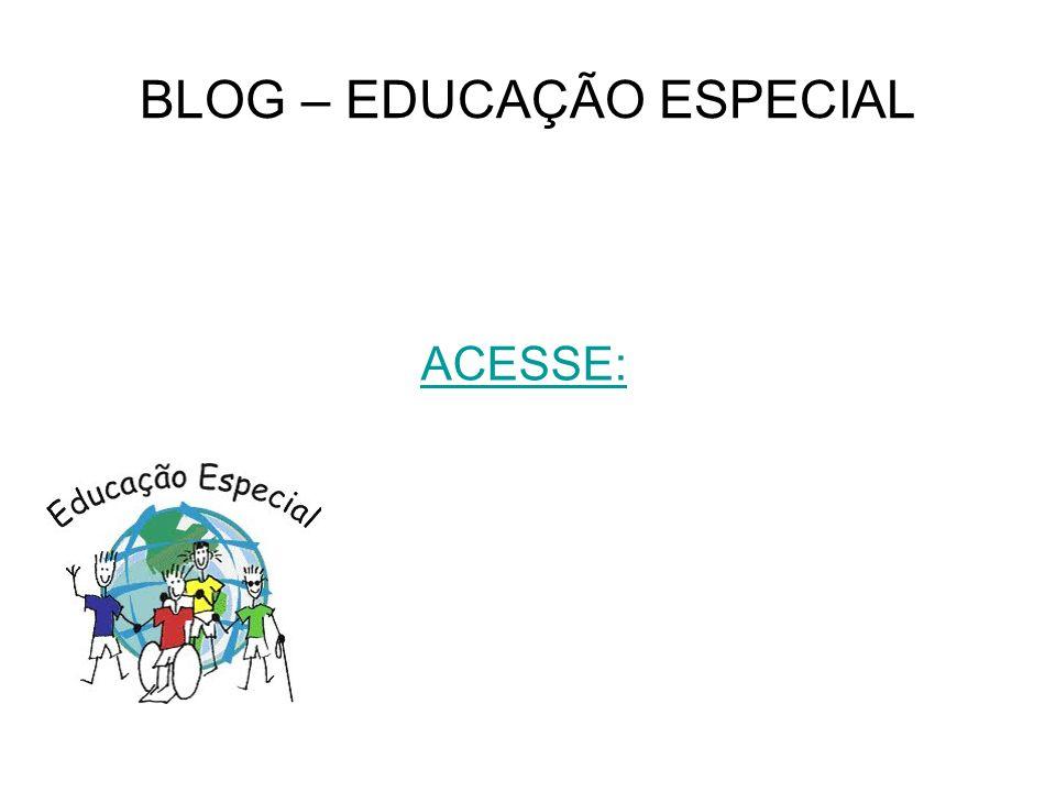 BLOG – EDUCAÇÃO ESPECIAL