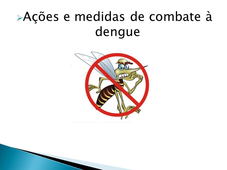 Ações e medidas de combate à dengue