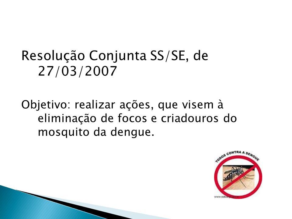 Resolução Conjunta SS/SE, de 27/03/2007