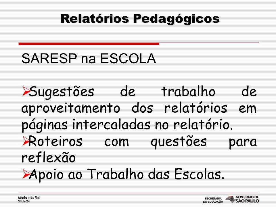 Relatórios Pedagógicos
