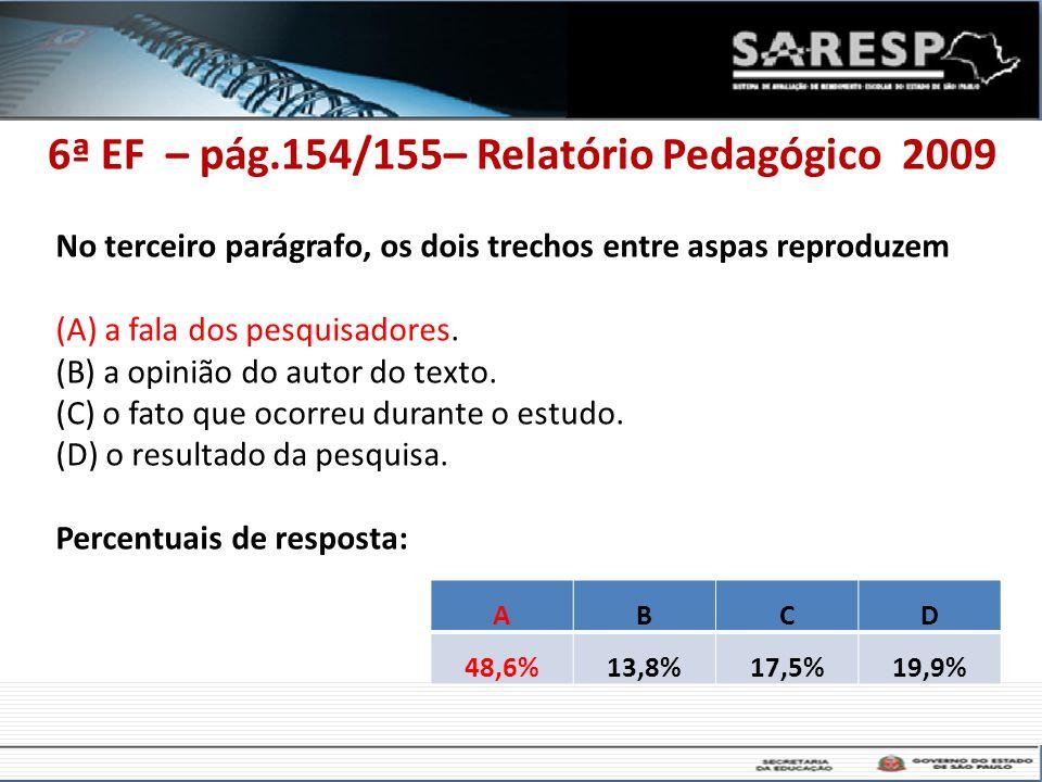 6ª EF – pág.154/155– Relatório Pedagógico 2009
