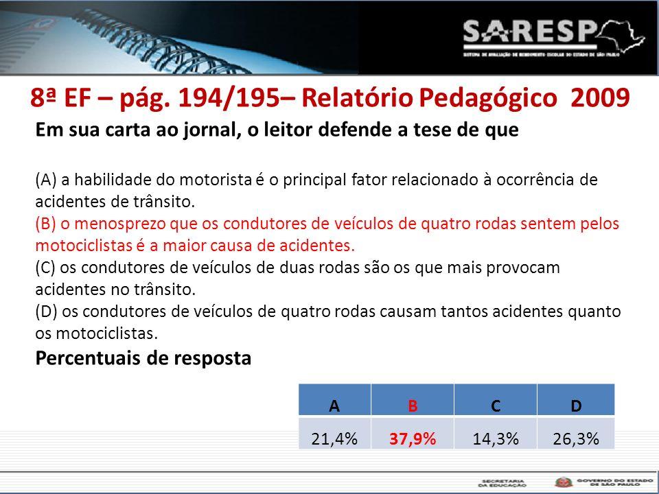 8ª EF – pág. 194/195– Relatório Pedagógico 2009