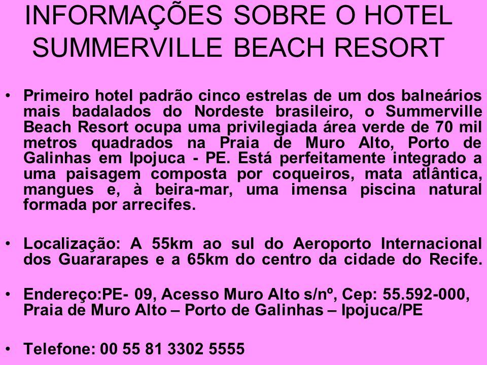 INFORMAÇÕES SOBRE O HOTEL SUMMERVILLE BEACH RESORT