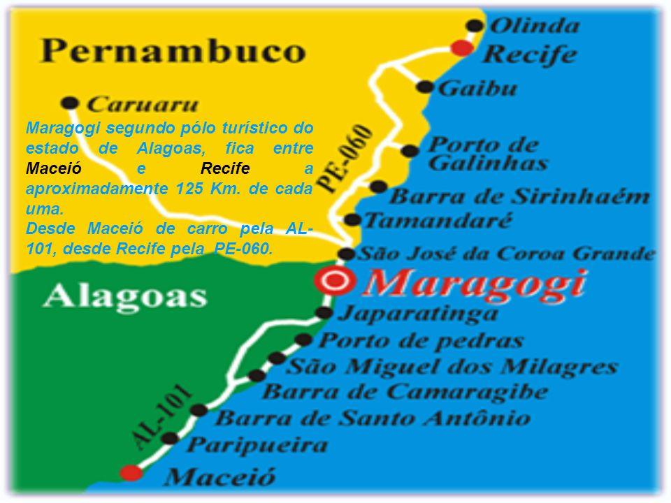 Maragogi segundo pólo turístico do estado de Alagoas, fica entre Maceió e Recife a aproximadamente 125 Km. de cada uma.