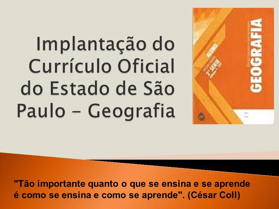 Implantação do Currículo Oficial do Estado de São Paulo - Geografia
