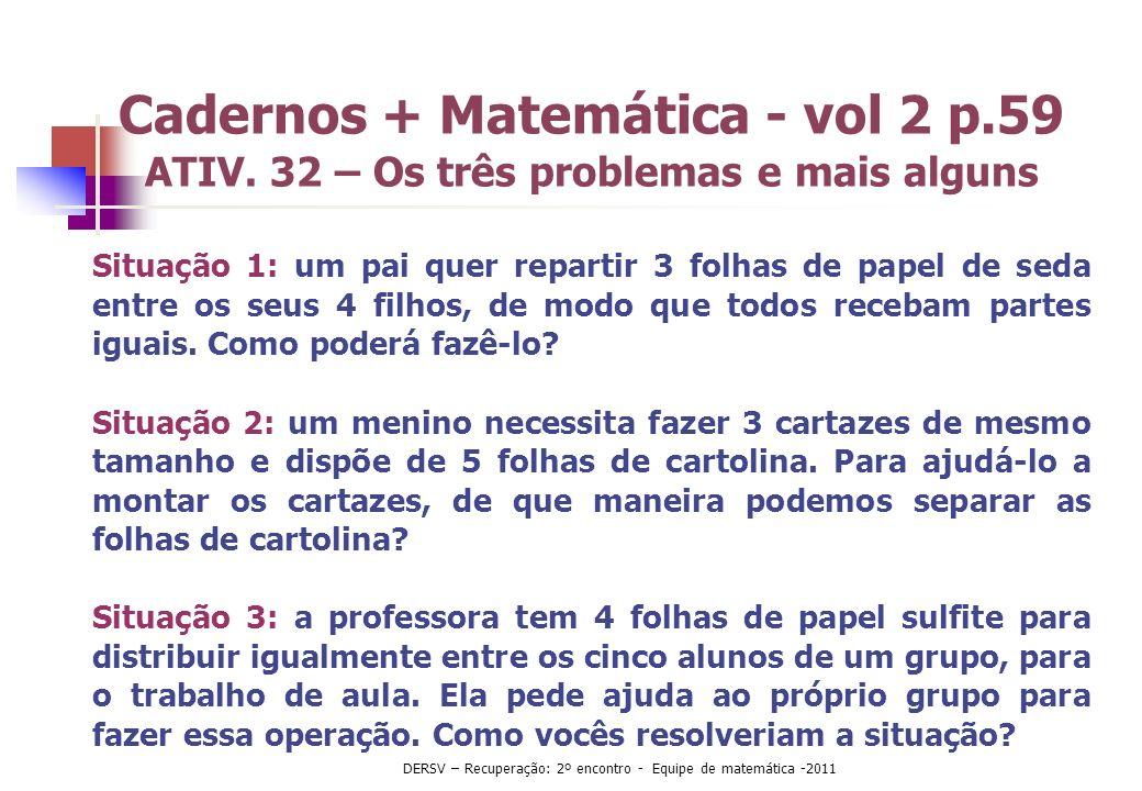 Cadernos + Matemática - vol 2 p.59