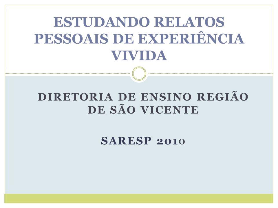 ESTUDANDO RELATOS PESSOAIS DE EXPERIÊNCIA VIVIDA