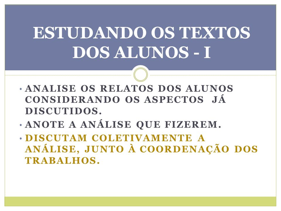 ESTUDANDO OS TEXTOS DOS ALUNOS - I