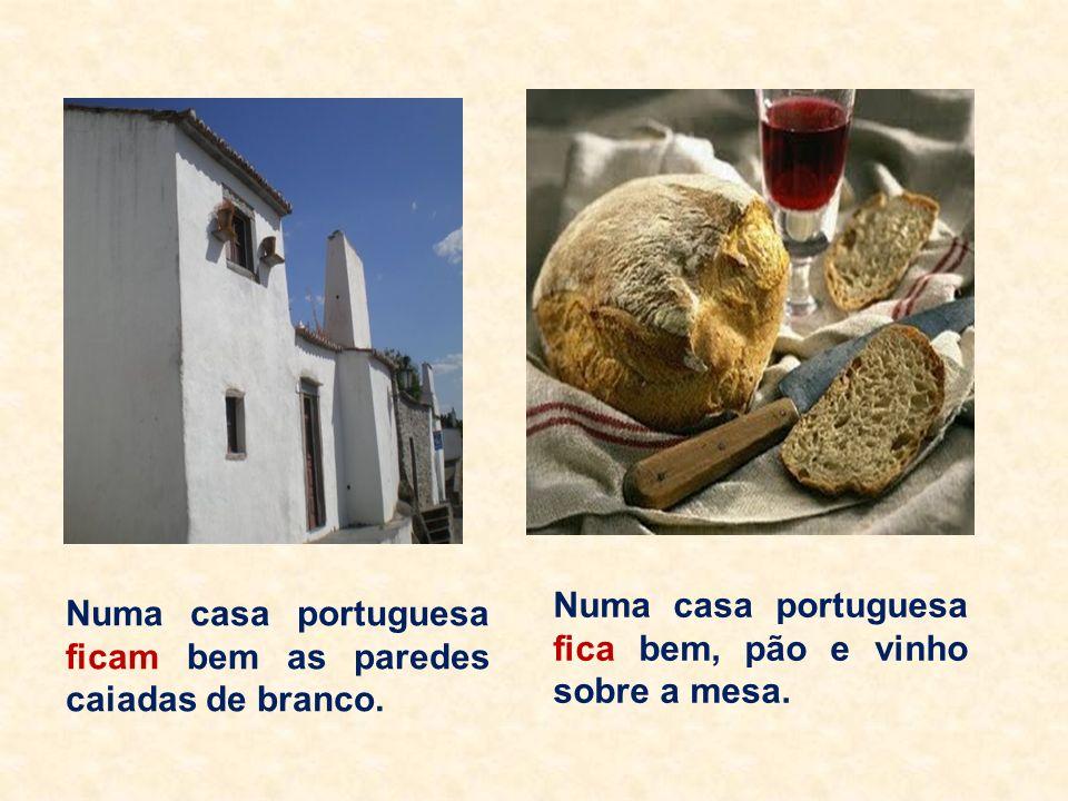 Numa casa portuguesa fica bem, pão e vinho sobre a mesa.