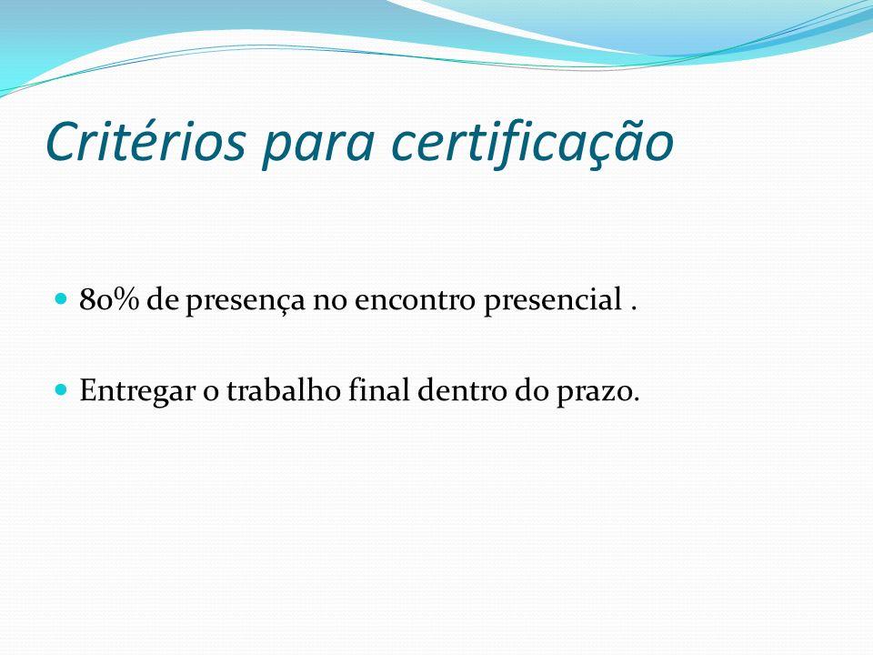 Critérios para certificação