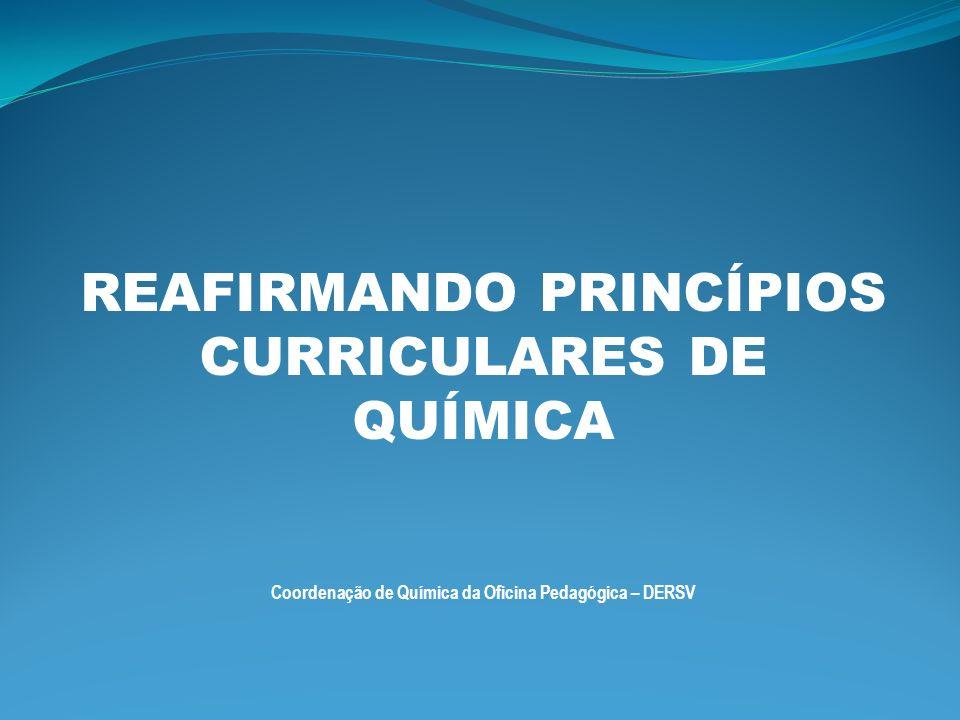 Coordenação de Química da Oficina Pedagógica – DERSV