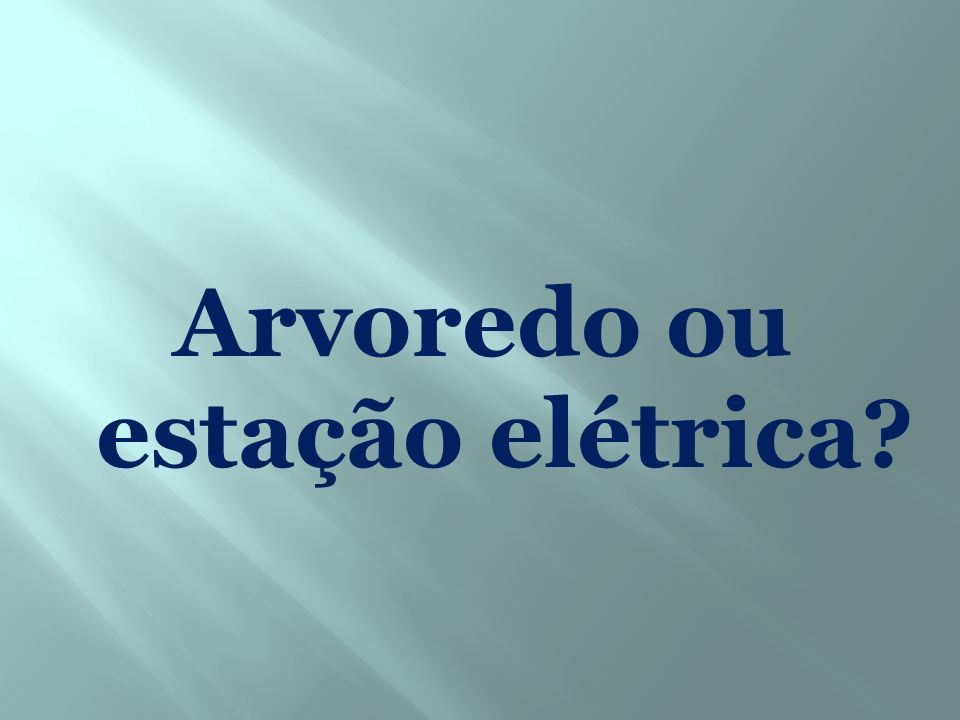 Arvoredo ou estação elétrica