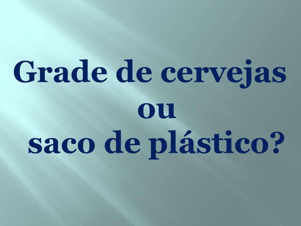 Grade de cervejas ou saco de plástico