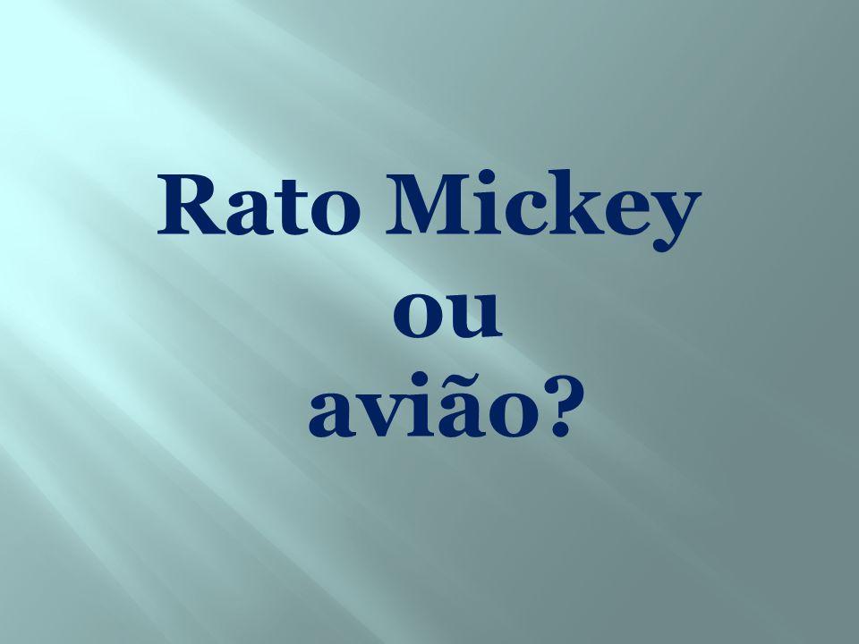 Rato Mickey ou avião