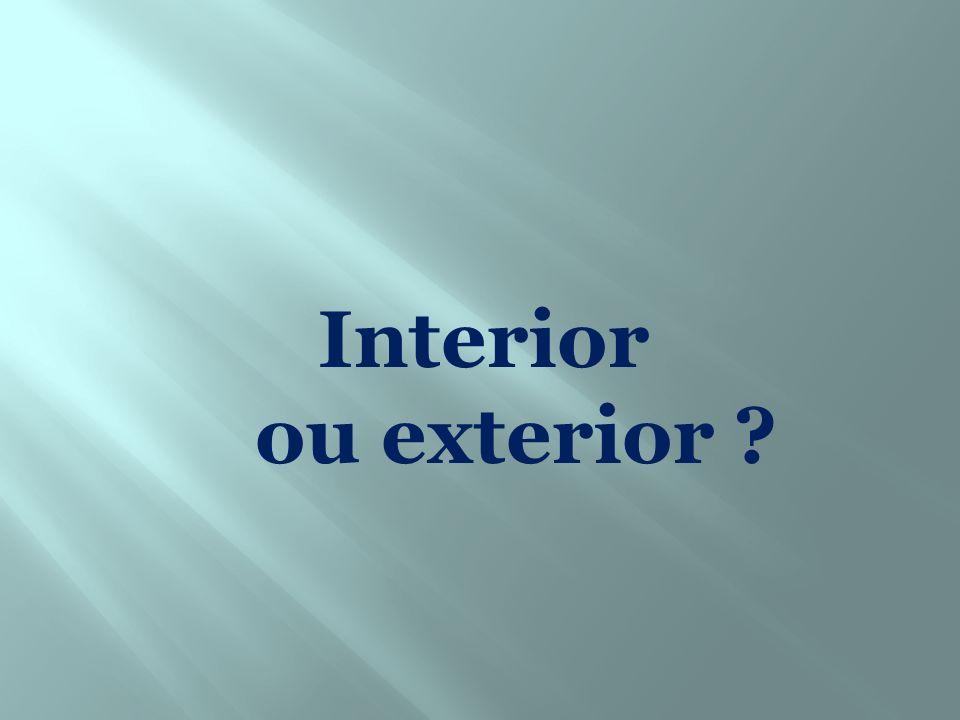 Interior ou exterior