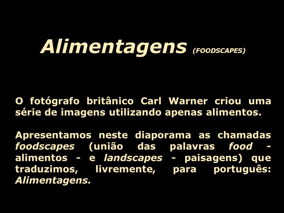 Alimentagens (FOODSCAPES)