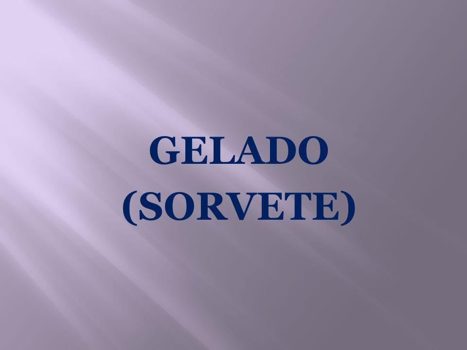 GELADO (SORVETE)