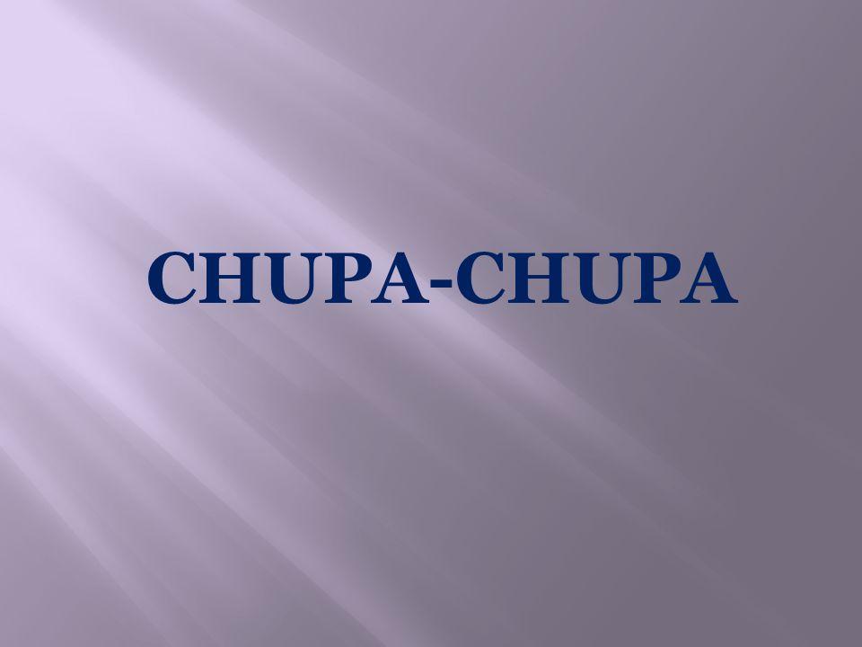 CHUPA-CHUPA