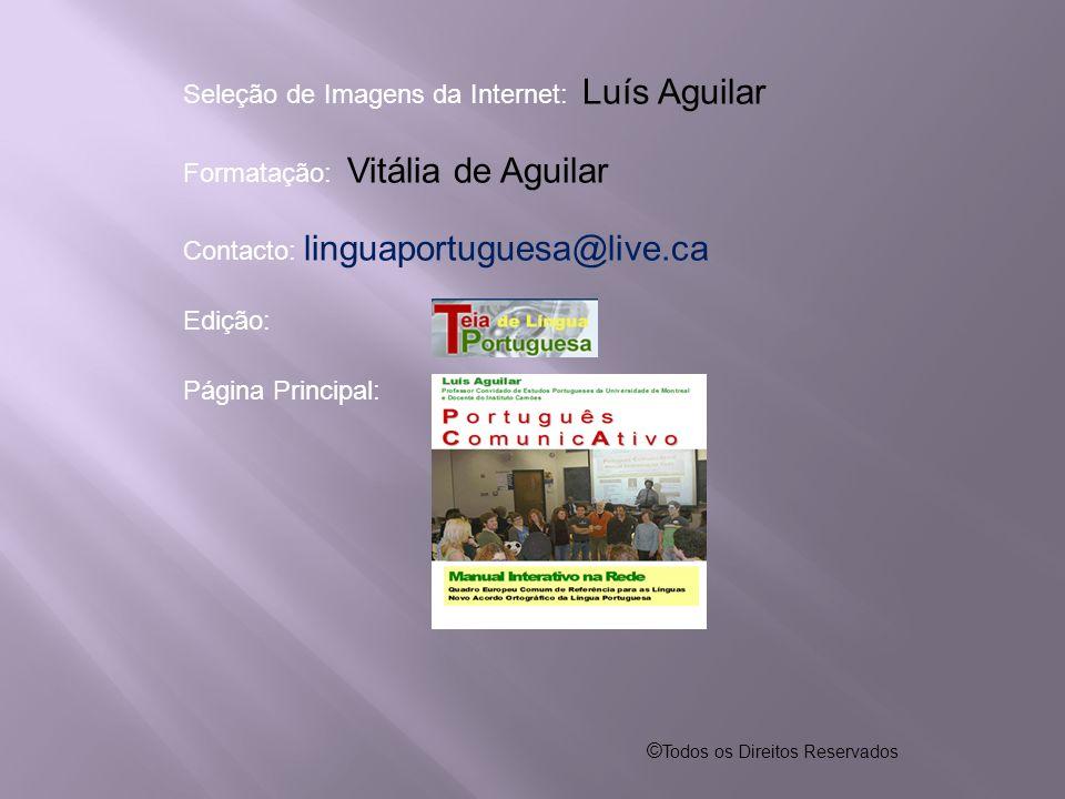Seleção de Imagens da Internet: Luís Aguilar