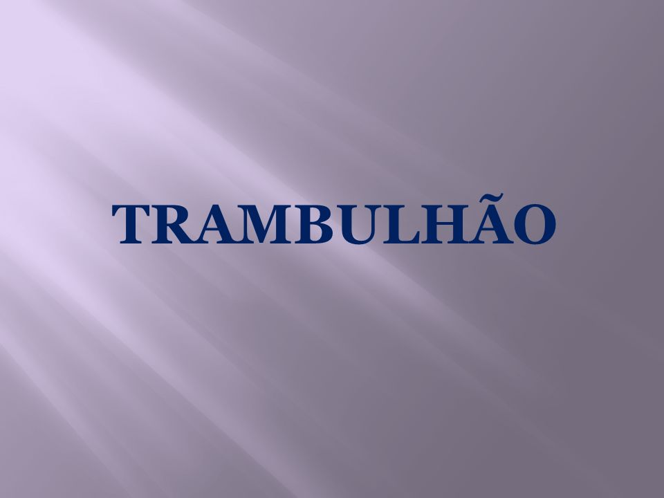 TRAMBULHÃO