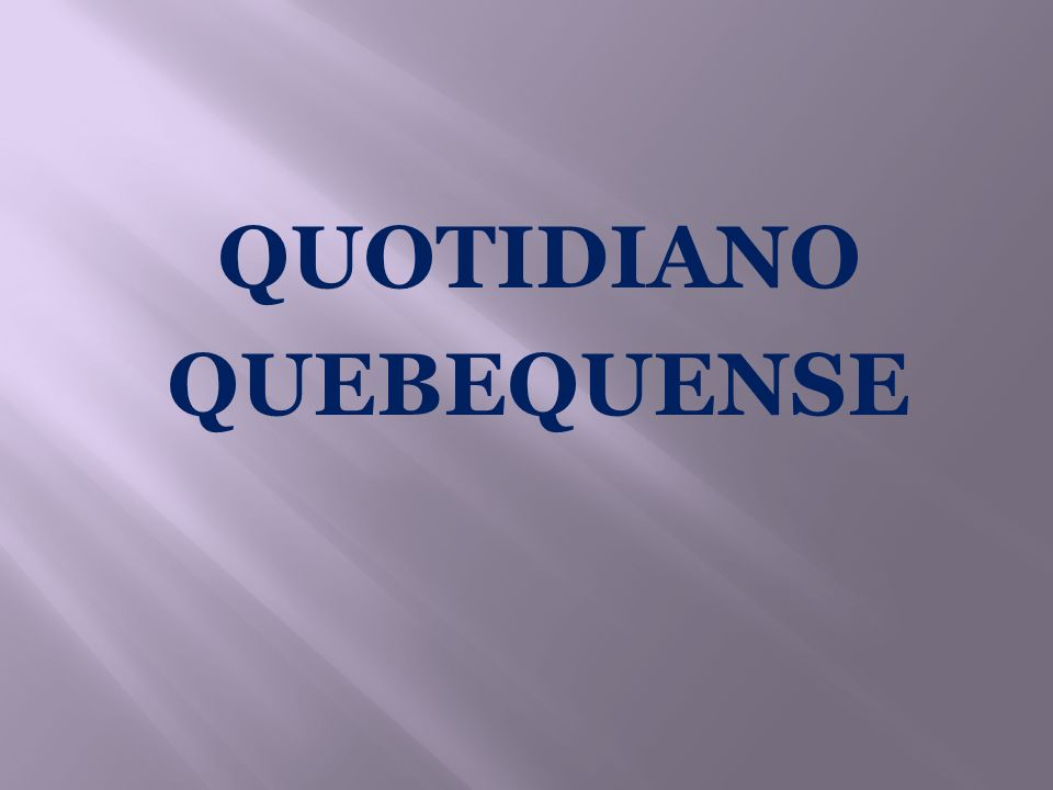 QUOTIDIANO QUEBEQUENSE