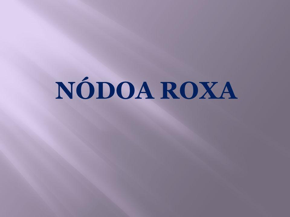 NÓDOA ROXA