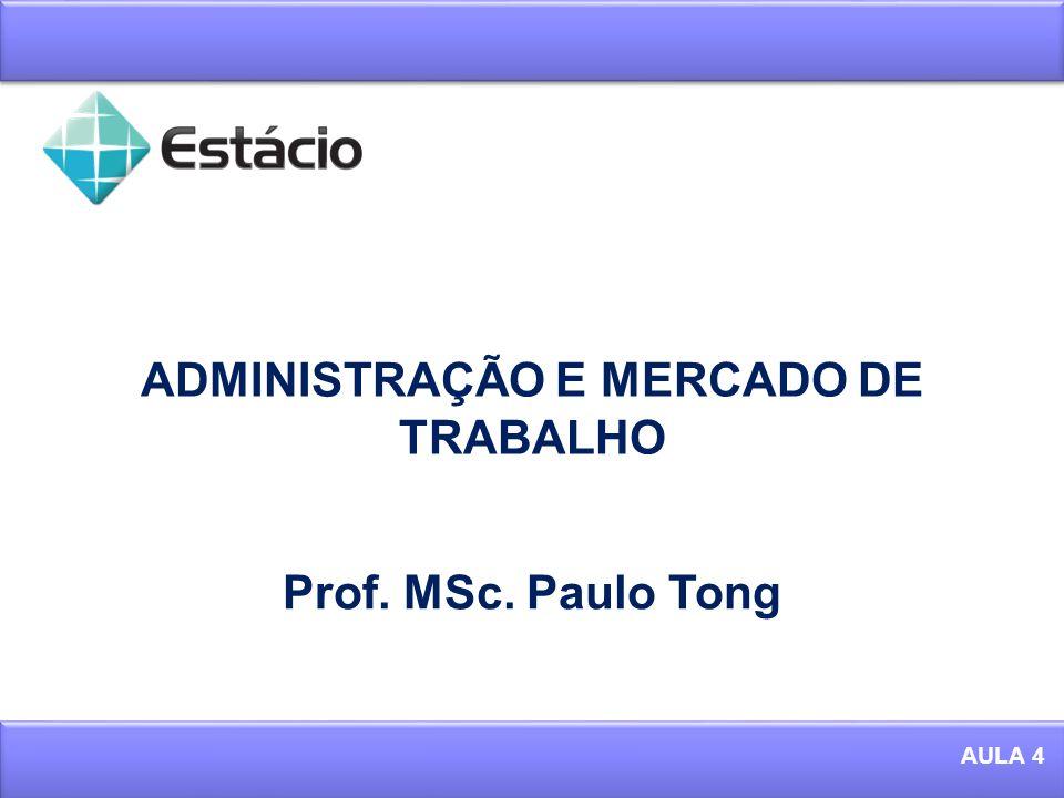 ADMINISTRAÇÃO E MERCADO DE TRABALHO
