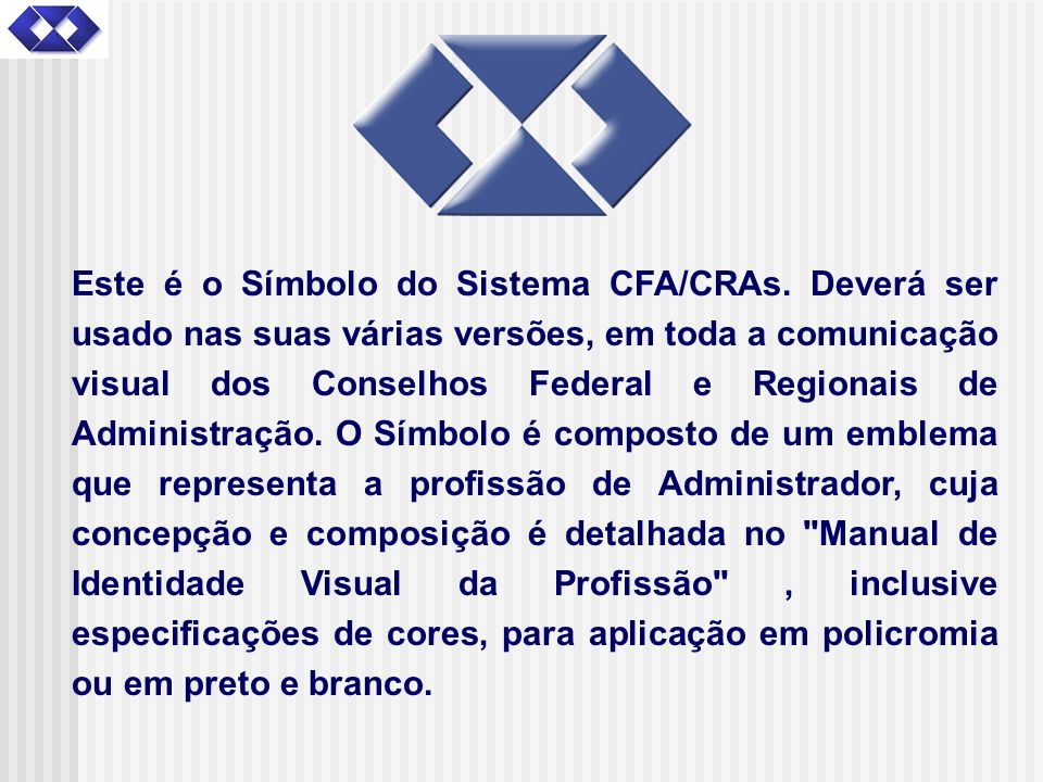 Este é o Símbolo do Sistema CFA/CRAs