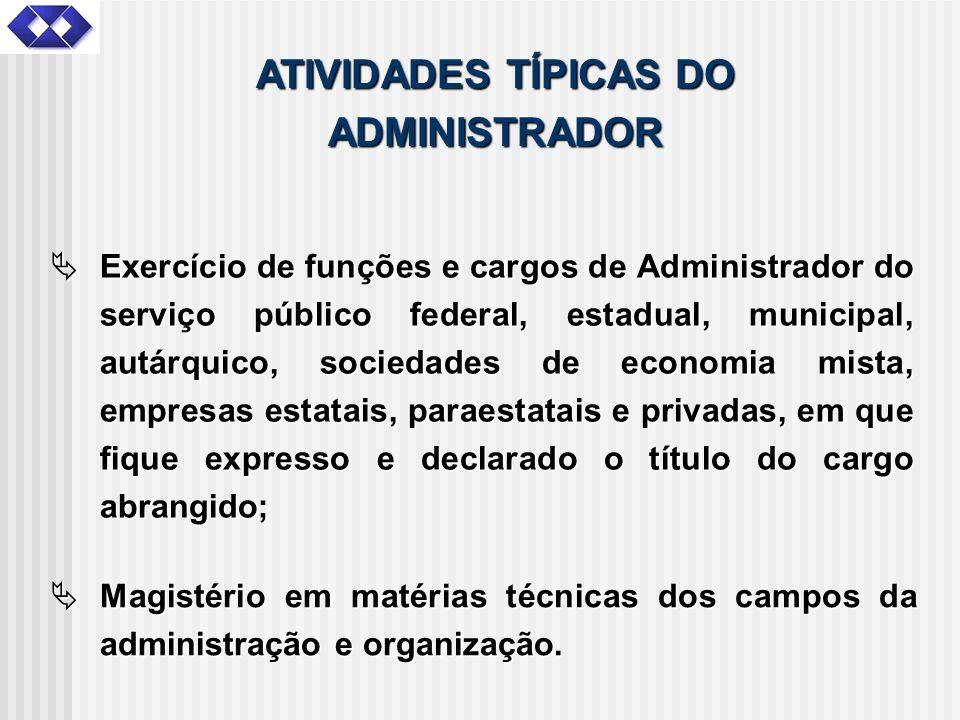 ATIVIDADES TÍPICAS DO ADMINISTRADOR