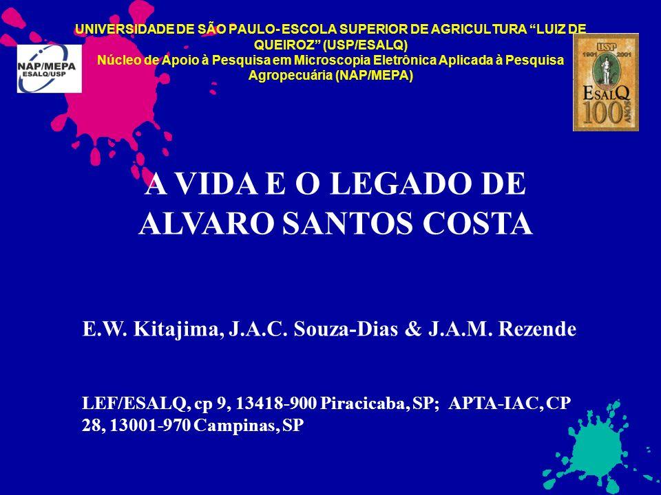 A VIDA E O LEGADO DE ALVARO SANTOS COSTA