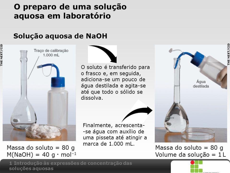 O preparo de uma solução aquosa em laboratório