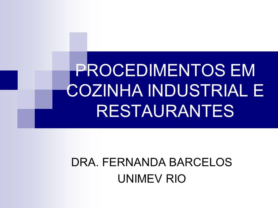 PROCEDIMENTOS EM COZINHA INDUSTRIAL E RESTAURANTES