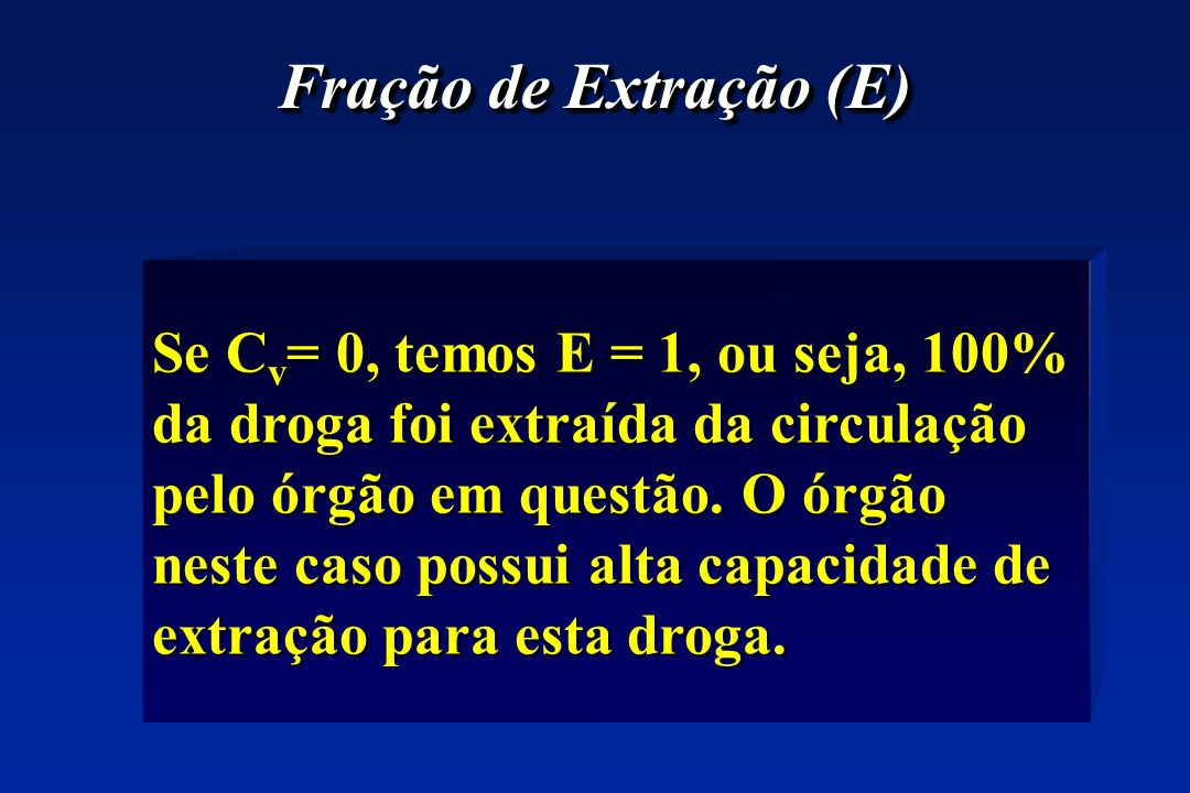 Fração de Extração (E)