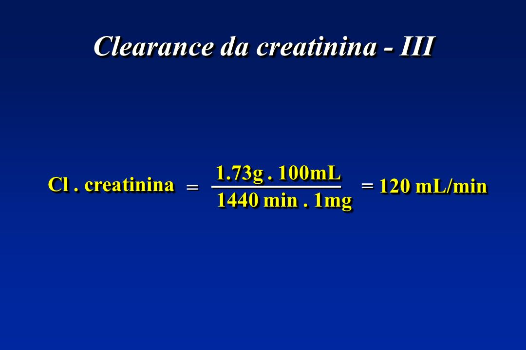Clearance da creatinina - III