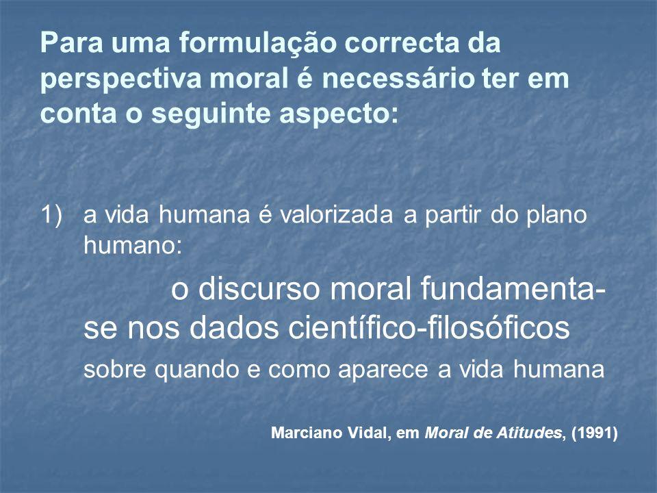 o discurso moral fundamenta-se nos dados científico-filosóficos