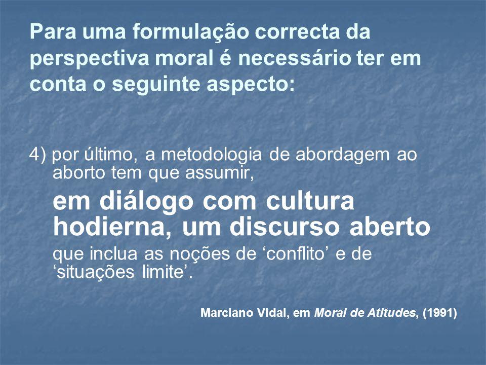 em diálogo com cultura hodierna, um discurso aberto