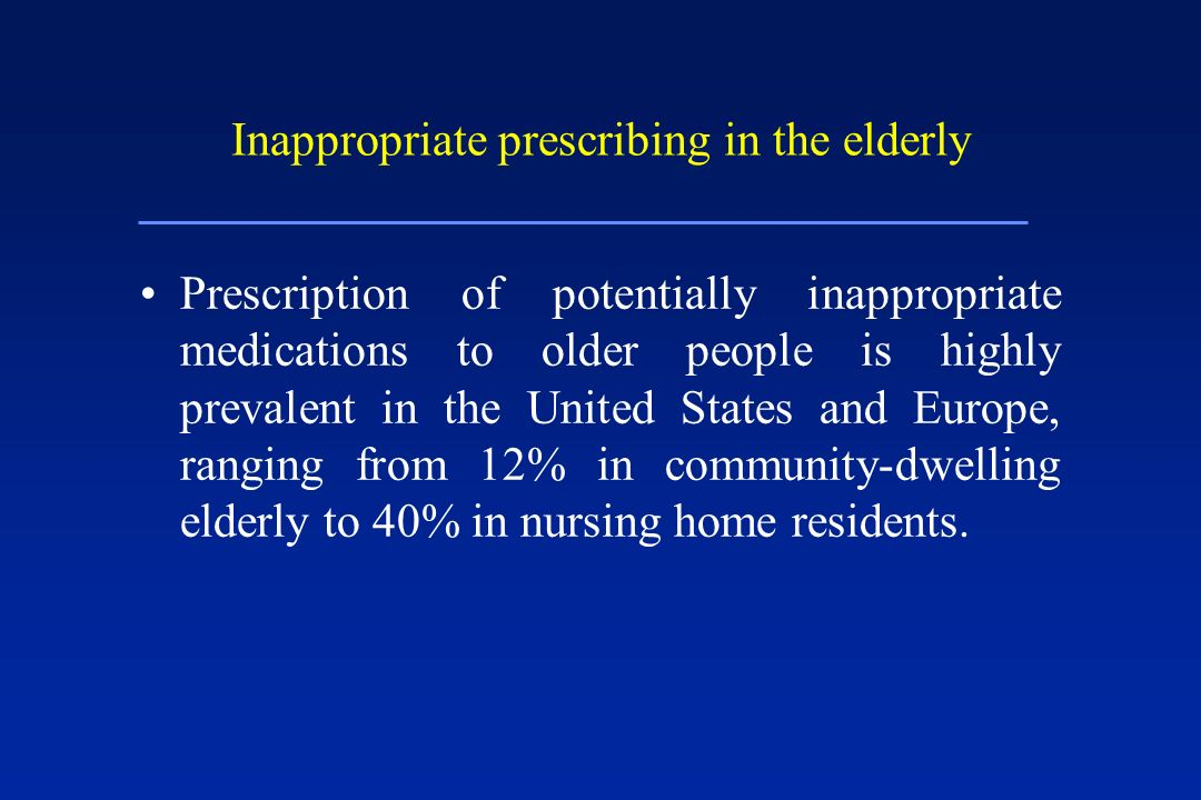 Inappropriate prescribing in the elderly
