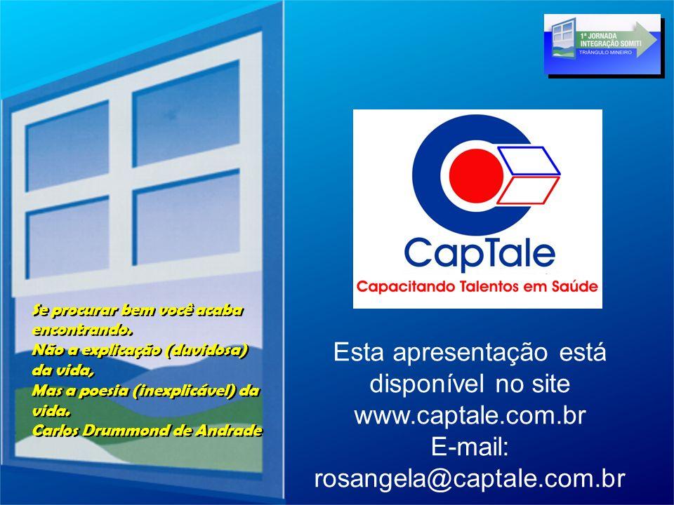 Esta apresentação está disponível no site www.captale.com.br