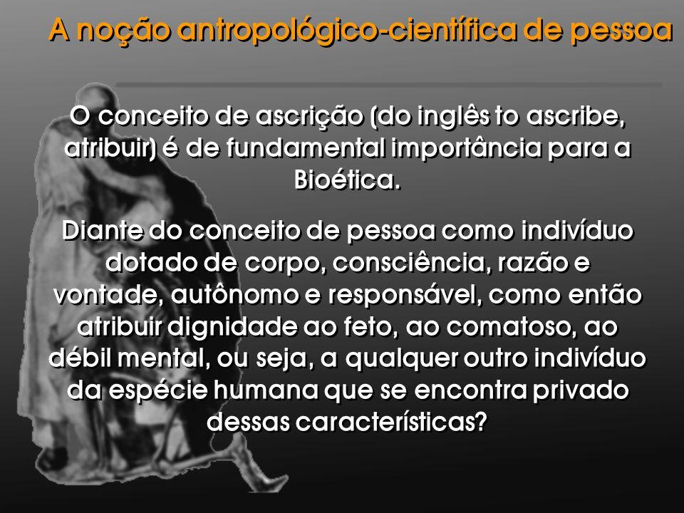 A noção antropológico-científica de pessoa