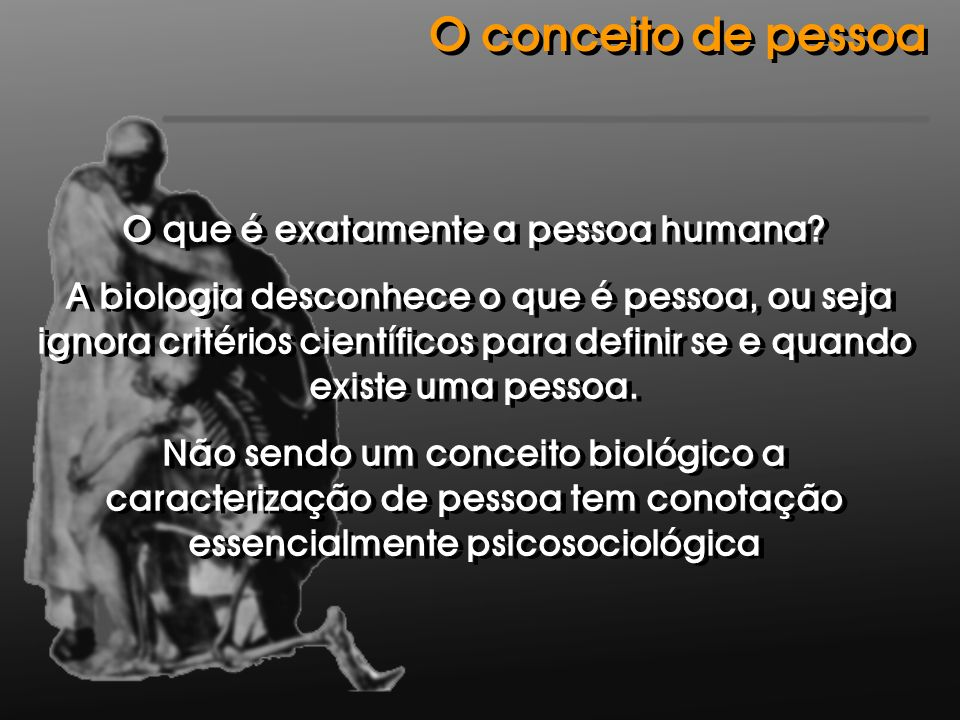 O que é exatamente a pessoa humana