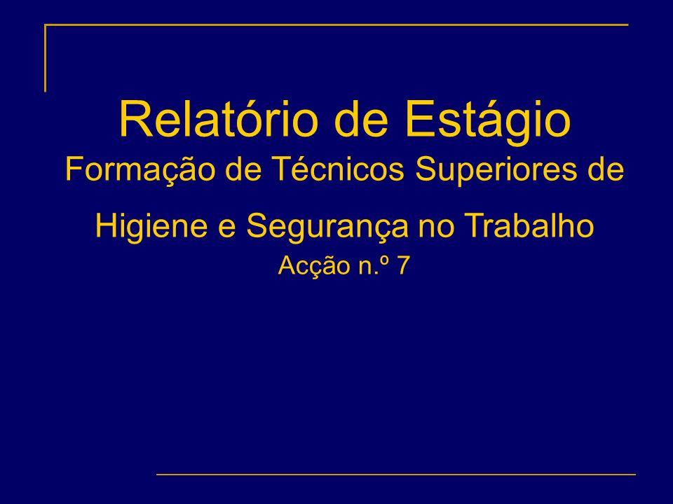 Formação de Técnicos Superiores de Higiene e Segurança no Trabalho