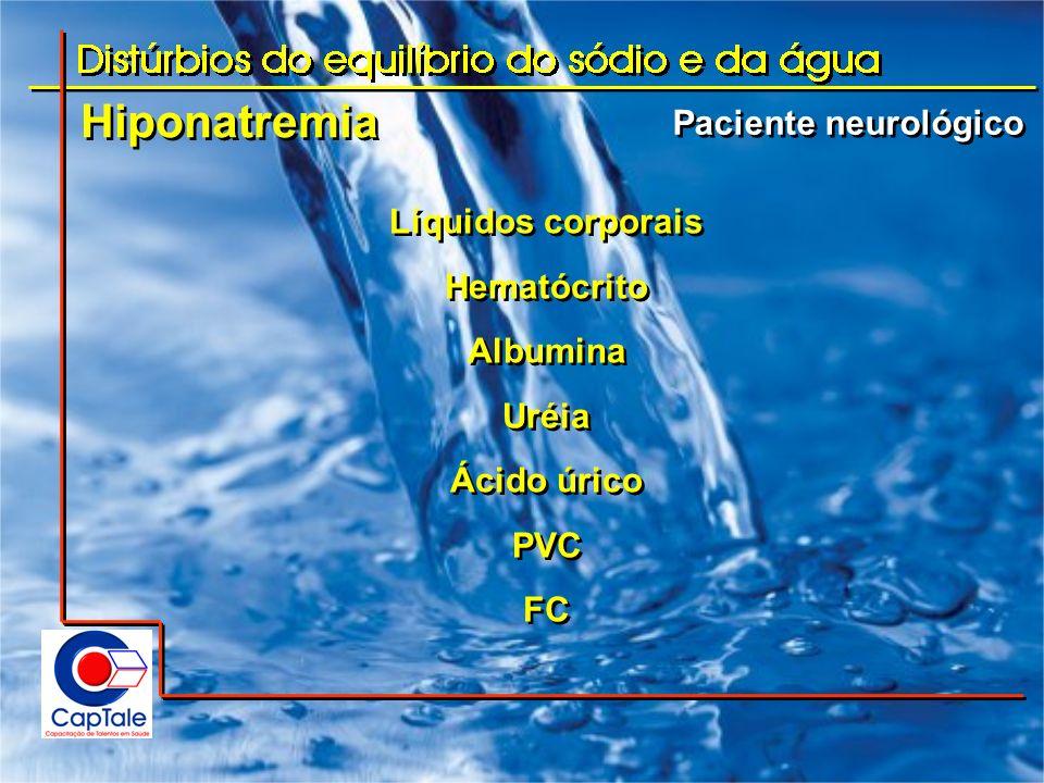 Hiponatremia Paciente neurológico Líquidos corporais Hematócrito